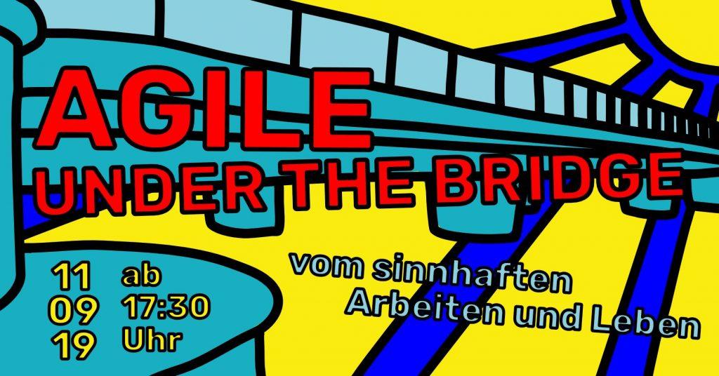 Agile under the Bridge