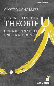 Essentials der Theory U