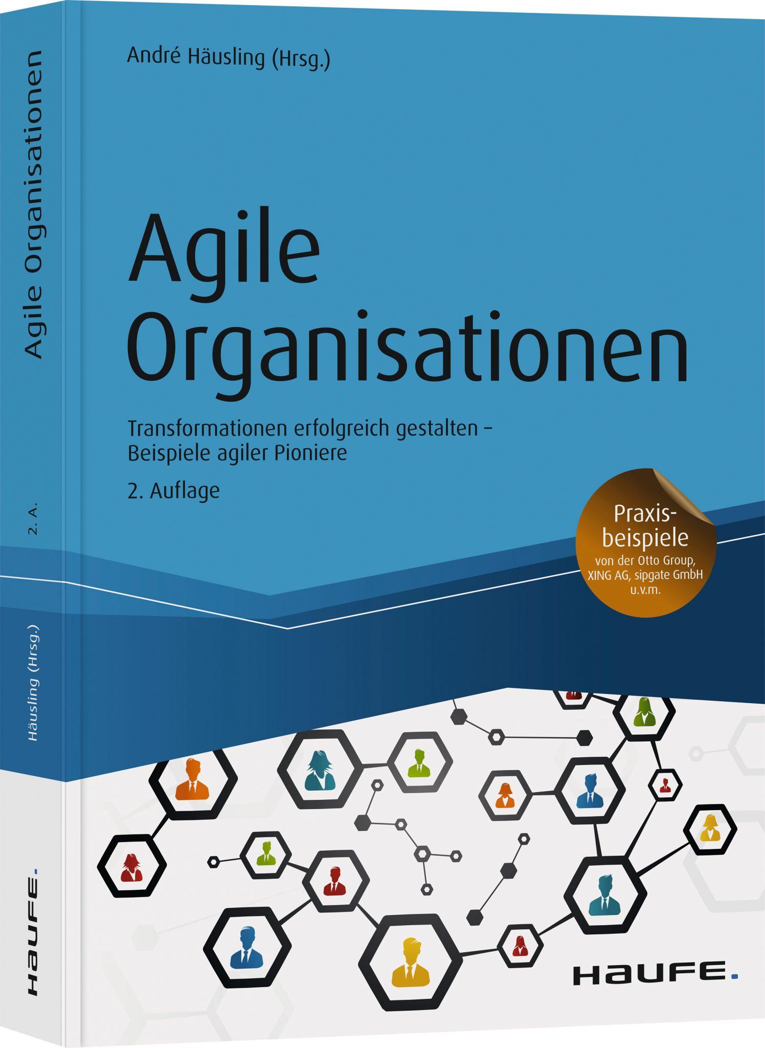 Agile Organisationen zweite Auflage