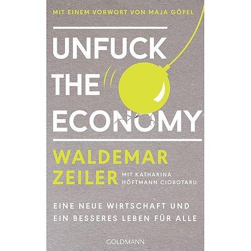 Unfuck the economy